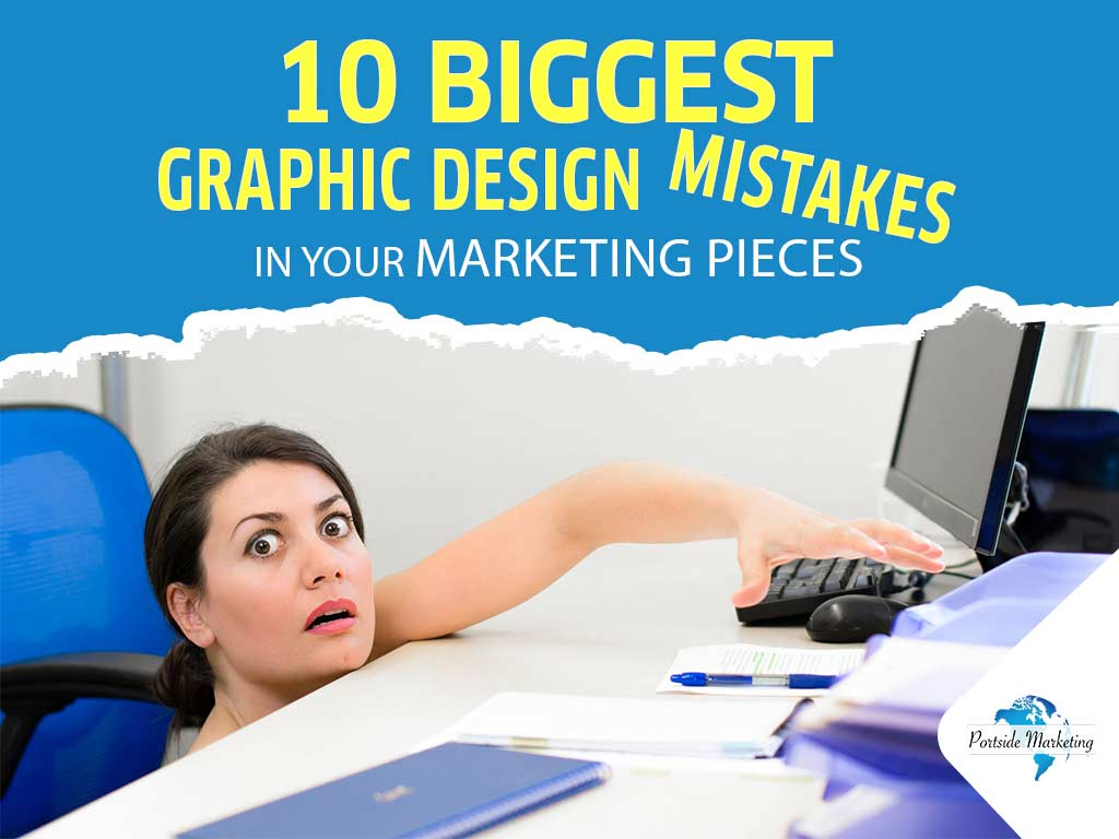 10 Biggest Graphic Design Mistakes