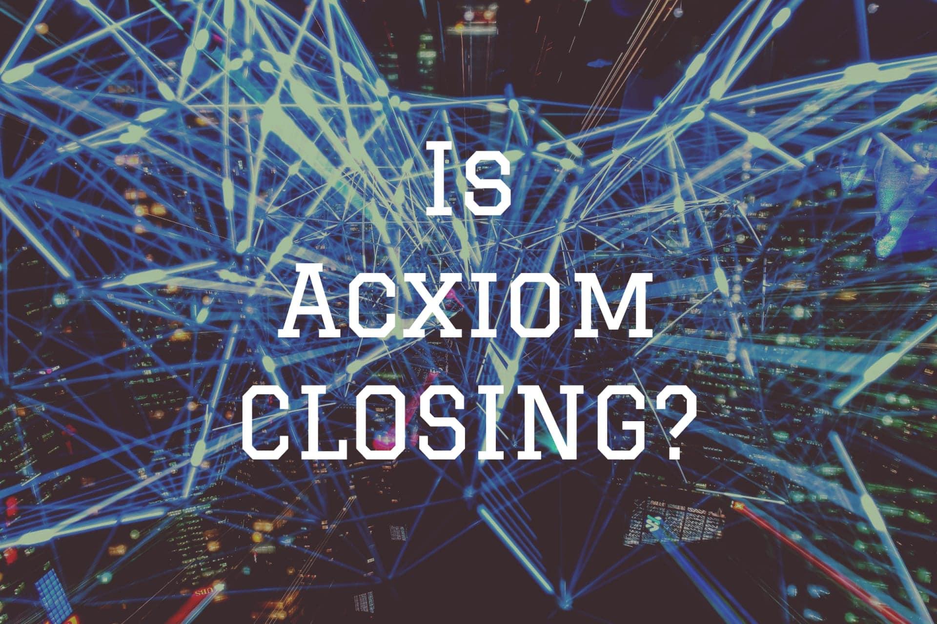 Acxiom Closing