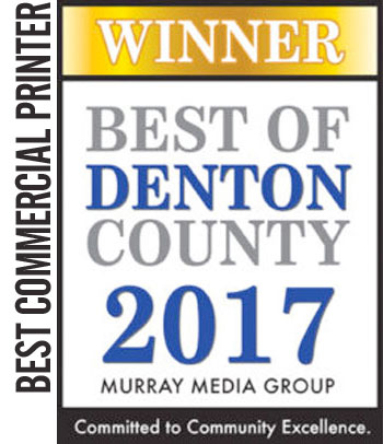 2017 Winner Best of Denton County – Best Commercial Printer