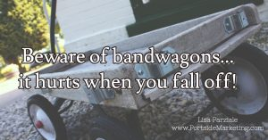 Beware Of Bandwagons - Quote of teh Day