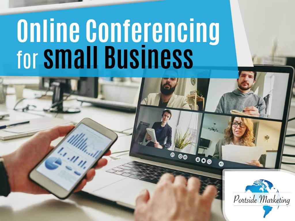 Online Conferencing for Small Business