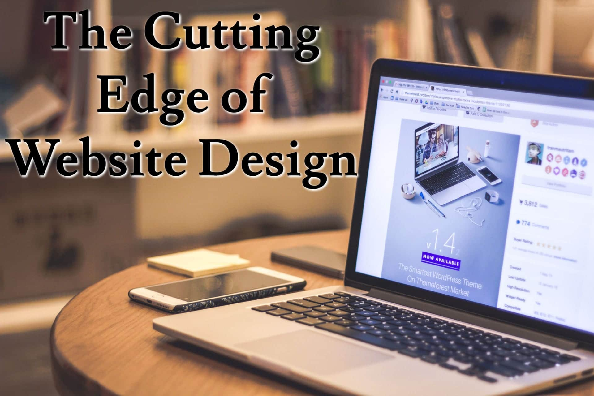 The Cutting Edge of Website Design