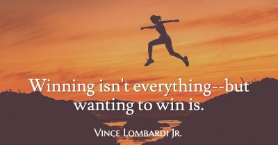 Winning isn't everything - Quote of the Day