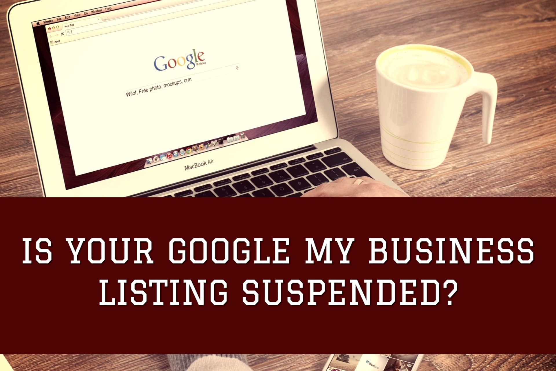 Gogle my Business Suspended GMB
